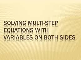 ppt solving multi step equations with