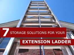7 extension ladder storage solutions