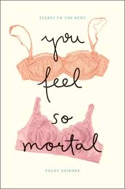 you feel so mortal essays on the body shinner addthis sharing buttons
