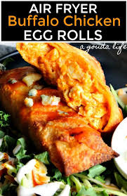 Air Fryer Buffalo Chicken Egg Rolls ~ blends 2 favorites ~ A Gouda Life |  Recipe | Chicken egg rolls, Air fryer recipes healthy, Egg rolls