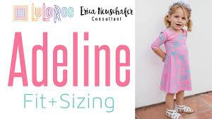 Lularoe Kids Size Chart Lularoe Adeline Sizing Fit
