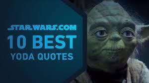 Best Yoda Quotes The Starwarscom 10 Youtube
