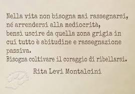 Rita Levi Montalcini - Nella vita .. - Lio Site | Citazioni motivazionali,  Citazioni preferite, Frasi positive