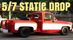 73-87 CHEVY C10 5/7 STATIC DROP SUSPENSION FILMING | 5