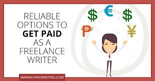 get paid as a lance writer reliable options