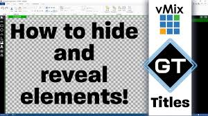 Title Designer Vmix Vmix Gt Title Designer Hiding And Revealing Elements In Your Title