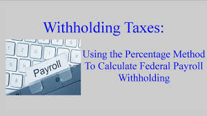 Federal Tax Withholding Chart Withholding Taxes How To Calculate Payroll Withholding Tax Using The Percentage Method