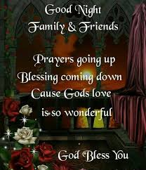 Good Night Prayer Quotes Delectable Goodnight Family Friends Prayers Going Up God Bless You Pictures