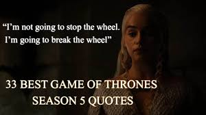 Game Of Thrones Quotes Unique 48 Best Quotes From Game Of Thrones Season 48 Goat Of Thrones