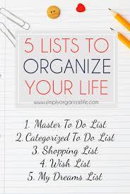 Make A List Com 5 Lists To Make Your Life Easier A Organized Nest Life