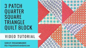2 Minute Video Tutorial 3 Quarter Square Triangles Quilt Block