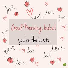 Good Morning Babe Quotes Best of Good Morning Messages For Your Husband