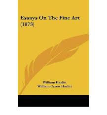 william hazlitt essays essays by william hazlitt 1895 paperback english by author william
