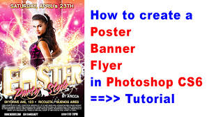 Banner Design Tutorial In Photoshop Pdf How To Create A Poster Banner Flyer In Photoshop Cs6