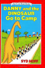 Danny And The Dinosaur Danny And The Dinosaur Go To Camp I Can