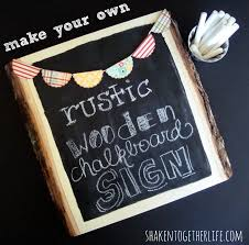 Chalkboard Create This Rustic Wooden Chalkboard Sign At Shaken Together