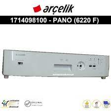 ARÇELİK Bulaşık Makinesi 6220 F ÖN PANO panel 1714098100 Fiyatları ve  Özellikleri
