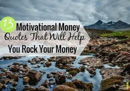 Money Motivation Quotes Adorable 48 Motivational Money Quotes To Help You Rock Your Money Frugal Rules