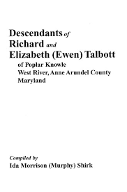 Descendants of Richard and Elizabeth (Ewen) Talbott - Genealogical.com