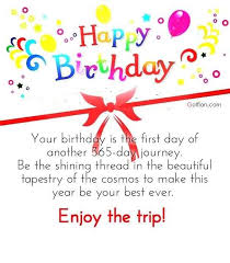 Beautiful Quotes For A Friend On Her Birthday Best Of Happy Birthday Your Birthday Is The First Day Of Another 24 Day