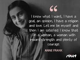 40 Anne Frank Quotes That Are Courageous Heartbreaking And Beautiful Awesome Anne Frank Quotes