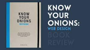Good Books For Web Design Know Your Onions Web Design Book Review