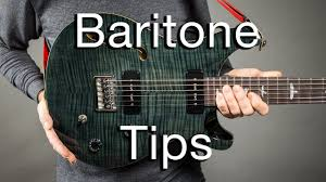 Baritone Guitar Tips My Top 7 For 2018