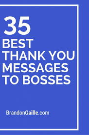 Thank You Message To Boss 37 Best Thank You Messages To Bosses Best Thank You