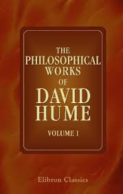 the philosophical works of david hume including all the essays  the philosophical works of david hume including all the essays and exhibiting the more important alterations and corrections in the successive editions