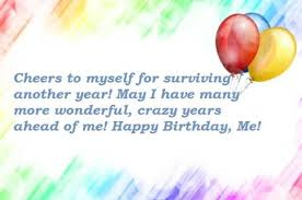 Birthday Quotes For Myself Impressive Top 48 AUTHENTIC Happy Birthday To Me Quotes Wishes BayArt