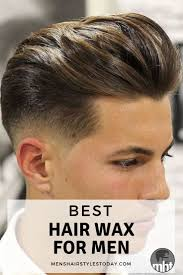 9 Best Hair Wax For Men That Provide A Strong Hold 2019