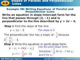 holt mcdougal algebra 1 4 9 slopes of parallel and perpendicular lines example 5b