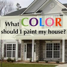 what color to paint my houseDecorating by Donna  Color Expert  A Virtual Color Expert who is