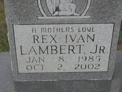 Rex Ivan Lambert Jr. (1985-2002) - Find A Grave Memorial