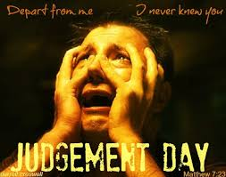 Christian Judgement Quotes Best Of The Most Feared Verse In The Bible Judgement Day Inspirational