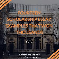good example of college application essays fourteen scholarship essay examples that won thousands 2019