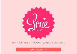 Top 100 Best Tagalog Quotes Love 2019 Filipino Love Quotes