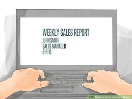 How To Write A Weekly Report With Pictures Wikihow