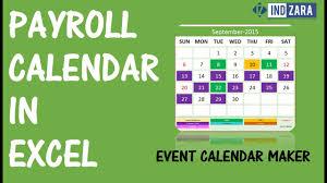 Payroll Calendar Using Event Calendar Maker Excel Template Youtube