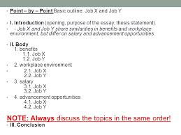 academic english iii th today continue compare contrast point by point basic outline job x and job y i