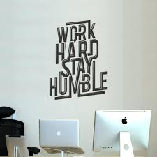 computer wall decals popular stickers wall decals office work hard stay  humble stained popular stickers wall