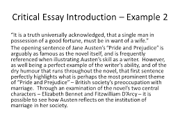critical essay writing structuring an essay critical essay  critical essay introduction example 2 it is a truth universally acknowledged that a single