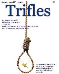 essay on trifles drama essay on trifles