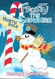 Small Picture Amazoncom FROSTY THE SNOWMAN Coloring Activity Book Toys