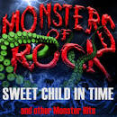 Monsters of Rock, Vol. 10: Sweet Child in Time and Other Monster Hits