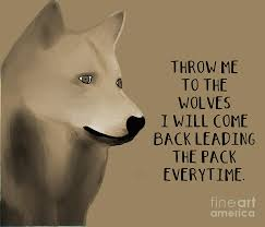 Wolf Life Quote Digital Art by Priscilla Wolfe