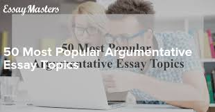 effective application essay tips for argumentative essay topics argumentative essay topics topics for a argumentation essay