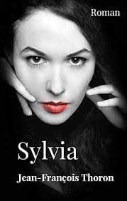 Amazon | SYLVIA (French Edition) [Kindle edition] by THORON, Jean-François  | Police Procedurals | Kindleストア