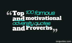 Quotes About Overcoming Adversity Cool Top 48 Famous And Motivational Adversity Quotes And Proverbs Quotes