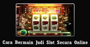 Cara Bermain Situs Judi Slot Online Terpercaya | Poker Online